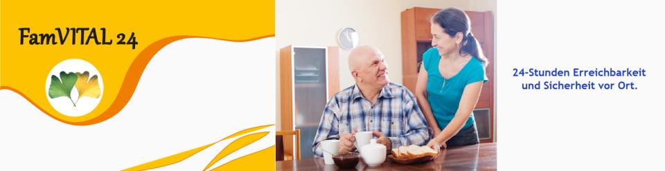 FamVITAL 24, 24-Stunden Betreuung & Pflege zuhause, 24-Stunden Erreichbarkeit