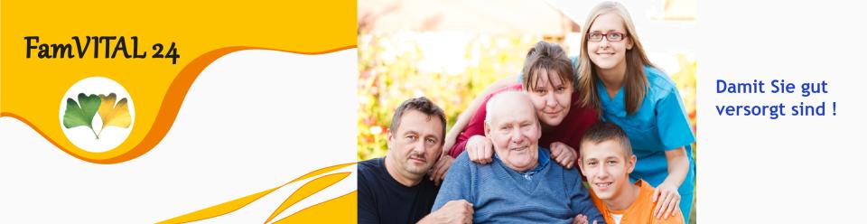 FamVITAL 24, 24-Stunden Betreuung & Pflege zuhause
